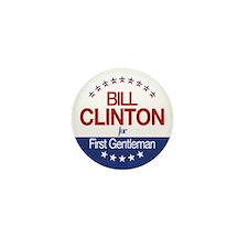 Bill Clinton For First Gentleman Mini Button