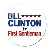 Bill clinton for first gentleman Round Car Magnets