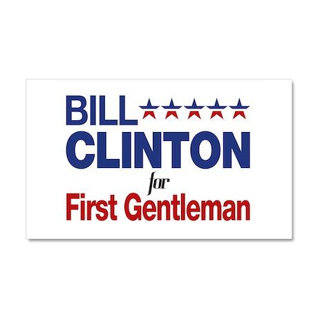 Bill Clinton For First Gentleman Car Magnet 20 x 1