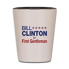 Bill Clinton For First Gentleman Shot Glass