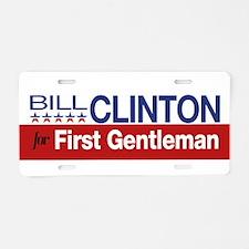 Bill Clinton For First Gentleman Aluminum License