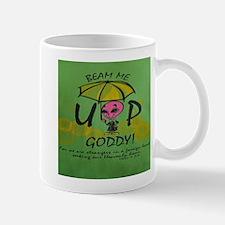 Beam Me Up Goddy! Mugs
