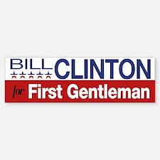 Bill Clinton For First Gentleman Bumper Bumper Sticker