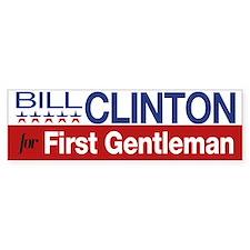 Bill Clinton For First Gentleman Bumper Sticker