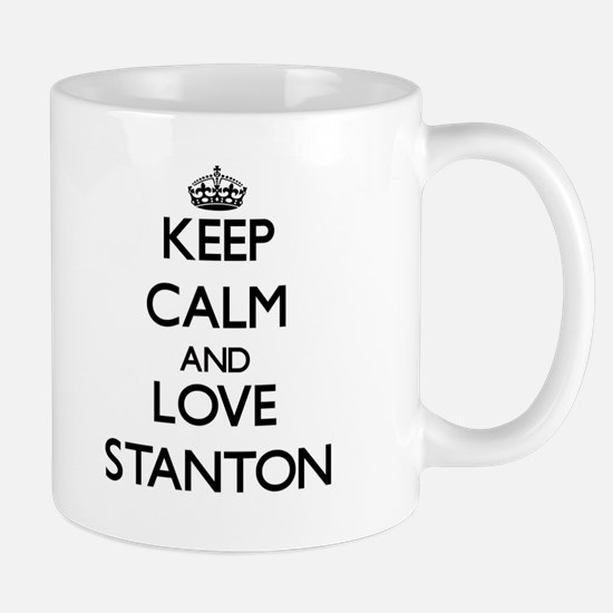 Keep calm and love Stanton Mugs