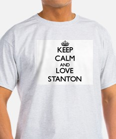 Keep calm and love Stanton T-Shirt