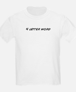 Unique 4 letter T-Shirt
