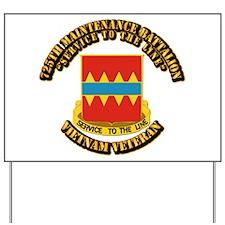 Army - 725th Maintenance Battalion Yard Sign