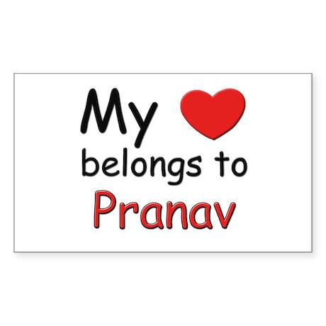 My heart belongs to pranav Rectangle Sticker