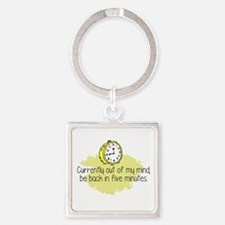 Out of My Mind Keychains