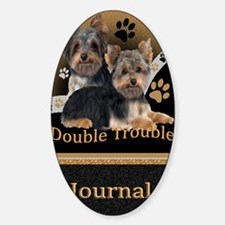 Yorkshire Terrier Double Trouble Jo Sticker (Oval)