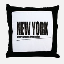 New York Where Dreams Are Made Of Throw Pillow
