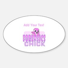 Forensics Chick Sticker (Oval)