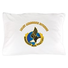 DUI - 101st Airborne Division with Text Pillow Cas