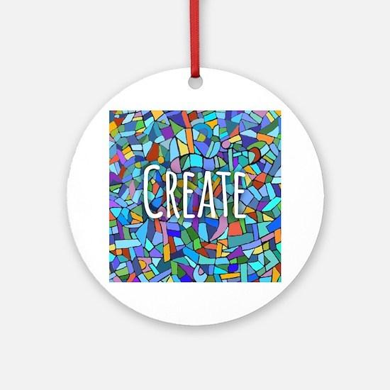 Create - inspiring words Ornament (Round)