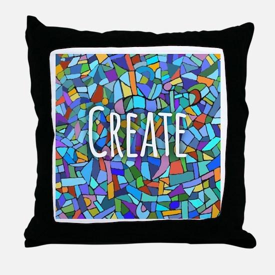 Create - inspiring words Throw Pillow