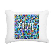 Create - inspiring words Rectangular Canvas Pillow