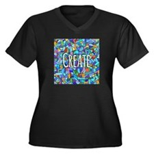 Create - inspiring words Plus Size T-Shirt