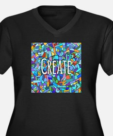 Create - inspiring words Plus Size T-Shirt