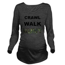 crawl walk hunt Long Sleeve Maternity T-Shirt