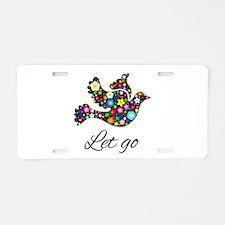 Let Go Bird Aluminum License Plate
