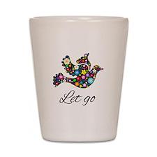 Let Go Bird Shot Glass