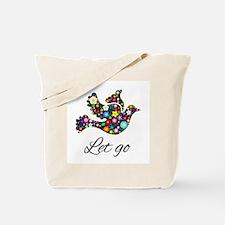 Let Go Bird Tote Bag