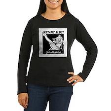 Instant Slut - Add Alcohol T-Shirt