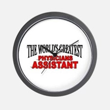 """The World's Greatest Physicians Assistant"" Wall C"
