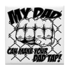 MyDadTap_01 Tile Coaster
