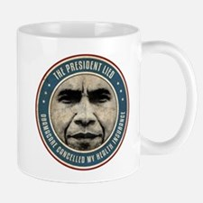 The President Lied Mugs