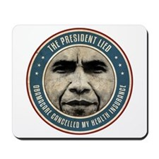 The President Lied Mousepad