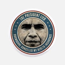 """The President Lied 3.5"""" Button (100 pack)"""