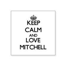 Keep calm and love Mitchell Sticker