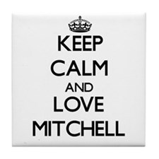 Keep calm and love Mitchell Tile Coaster