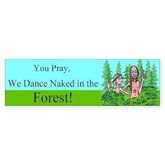 Dance Naked Bumper Bumper Sticker