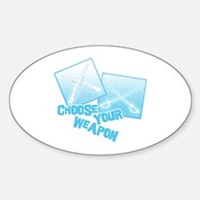 Choose Your Weapon Oval Decal