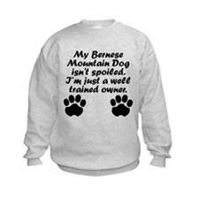 Well Trained Bernese Mountain Dog Owner Sweatshirt