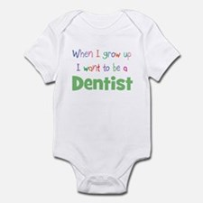 When I Grow Up Dentist Infant Bodysuit