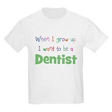 When I Grow Up Dentist Kids T-Shirt