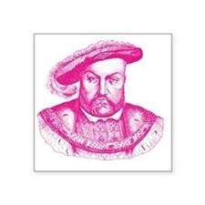 "Pink Henry the Eighth VIII Square Sticker 3"" x 3"""
