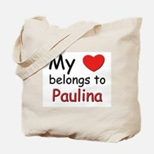 My heart belongs to paulina Tote Bag
