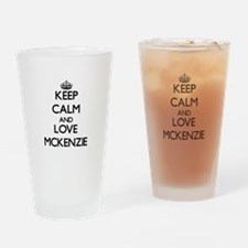 Keep calm and love Mckenzie Drinking Glass