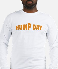Hump Day [text] Long Sleeve T-Shirt