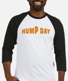 Hump Day [text] Baseball Jersey
