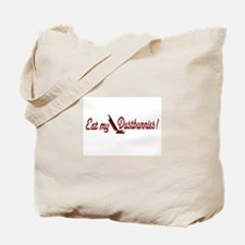 Eat my Dustbunnies Tote Bag