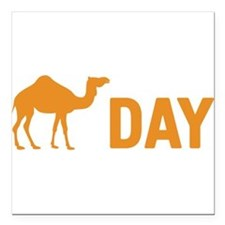 """Hump Day Camel Square Car Magnet 3"""" x 3"""""""