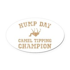 Hump Day Camel Tipping Champion Oval Car Magnet