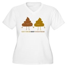 Get your shit together Plus Size T-Shirt