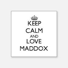 Keep calm and love Maddox Sticker